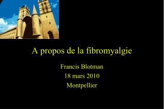 A propos de la fibromyalgie