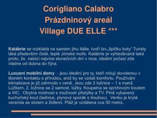 Corigliano Calabro Pr zdninov  are l  Village DUE ELLE