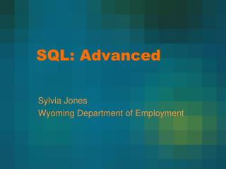 SQL: Advanced