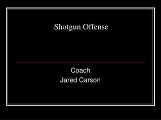 Shotgun Offense