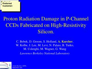 Proton Radiation Damage in P-Channel CCDs Fabricated on High-Resistivity Silicon.