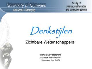Honours Programma Achtst e Bijeenkomst 1 8  november 2004