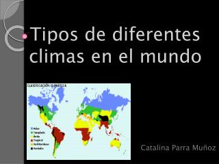 Tipos de diferentes climas en el mundo