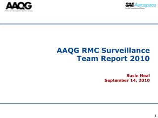 AAQG RMC Surveillance Team Report 2010