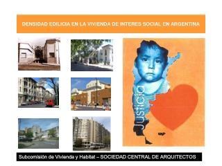 DENSIDAD EDILICIA EN LA VIVIENDA DE INTERES SOCIAL EN ARGENTINA