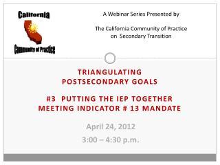 April 24, 2012 3:00 – 4:30 p.m .