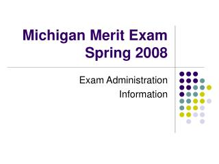 Michigan Merit Exam Spring 2008