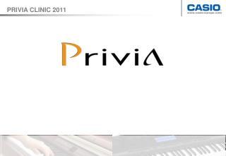 PRIVIA CLINIC 2011