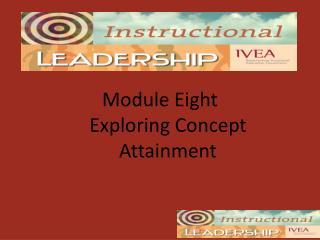 Module Eight Exploring Concept Attainment