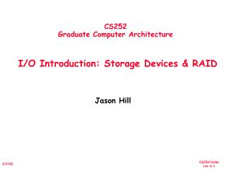 CS252 Graduate Computer Architecture     I