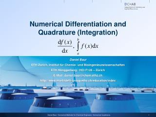 Numerical Differentiation and Quadrature  (Integration )