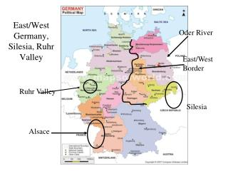 East/West Germany, Silesia, Ruhr Valley
