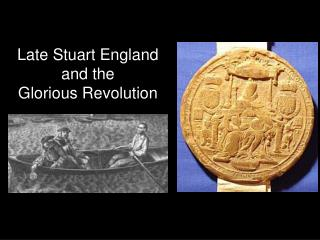 Late Stuart England and the  Glorious Revolution