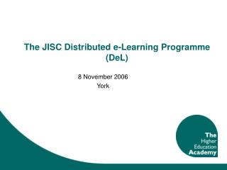 The JISC Distributed e-Learning Programme (DeL)