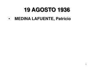 19 AGOSTO 1936