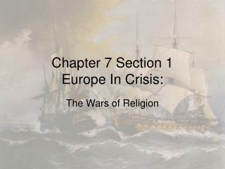 Chapter 7 Section 1 Europe In Crisis: