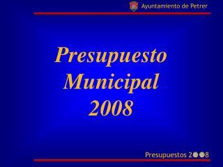Presupuesto Municipal 2008