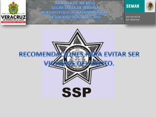 RECOMENDACIONES PARA EVITAR SER VICTIMAS DEL DELITO.