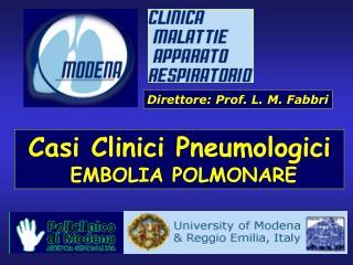 Casi Clinici Pneumologici  EMBOLIA POLMONARE