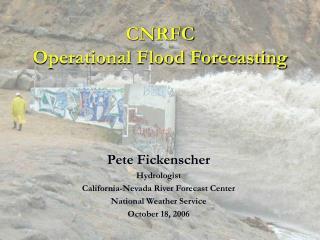 CNRFC Operational Flood Forecasting