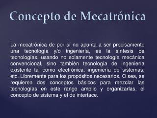 Concepto de  Mecatrónica