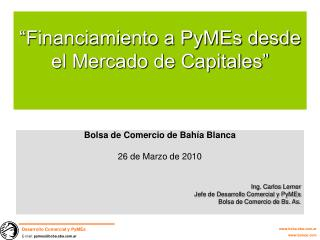 """""""Financiamiento a PyMEs desde el Mercado de Capitales"""""""