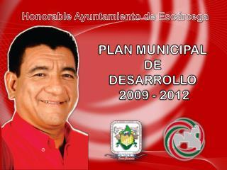 PLAN MUNICIPAL  DE  DESARROLLO  2009 - 2012