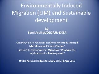Environmentally  Induced Migration (EIM) and Sustainable development