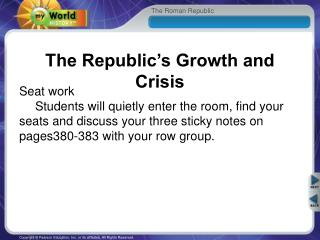 The Republic�s Growth and Crisis