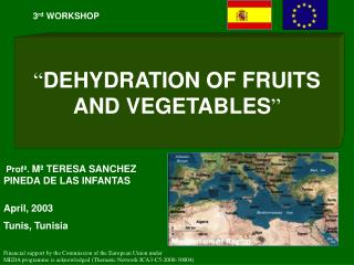 """ DEHYDRATION OF FRUITS AND VEGETABLES """