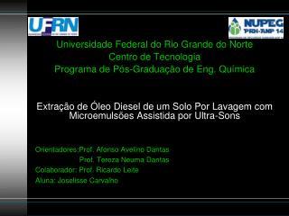 Universidade Federal do Rio Grande do Norte Centro de Tecnologia  Programa de Pós-Graduação de Eng. Química