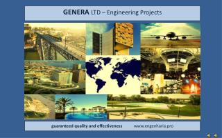 GENERA  LTD –  Engineering Projects