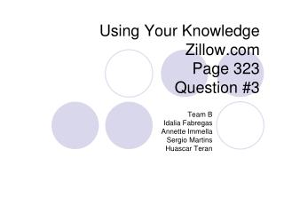 Using Your Knowledge Zillow.com Page 323 Question #3