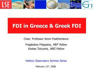 FDI in Greece & Greek FDI