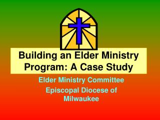 Building an Elder Ministry Program: A Case Study