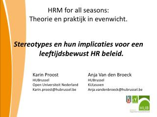 HRM  for  all  seasons : Theorie en praktijk in evenwicht.