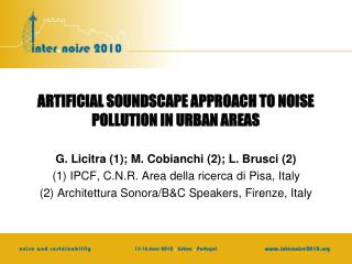 ARTIFICIAL SOUNDSCAPE APPROACH TO NOISE POLLUTION IN URBAN AREAS