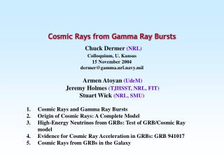 Cosmic Rays and Gamma Ray Bursts Origin of Cosmic Rays: A Complete Model High-Energy Neutrinos from GRBs: Test of GRB/C