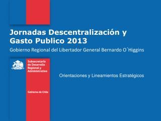Jornadas Descentralización y Gasto Publico 2013