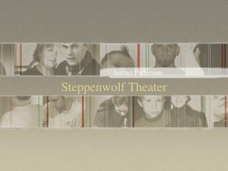 Steppenwolf Theater