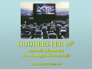 OUDHEID PER M 2 voor alle informatie: www.oudegeschiedenis.info 2DE SEMESTER 2006-2007
