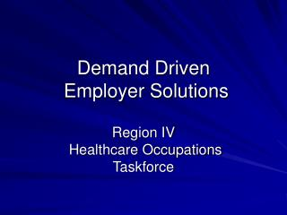 Demand Driven  Employer Solutions