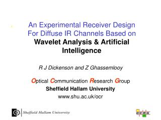 An Experimental Receiver Design For Diffuse IR Channels Based on  Wavelet Analysis & Artificial Intelligence