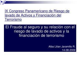 IX Congreso Panamericano de Riesgo de lavado de Activos y Financiaci�n del Terrorismo