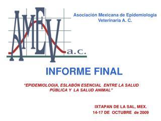 IXTAPAN DE LA SAL, MEX.  14-17 DE  OCTUBRE  de 2009
