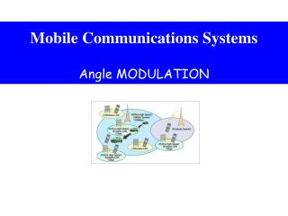 Mobile Communications Systems Angle MODULATION