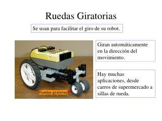 Ruedas Giratorias