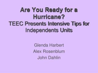 Are You Ready for a Hurricane?  TEEC Presents Intensive Tips for Independents Units