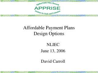 Affordable Payment Plans Design Options
