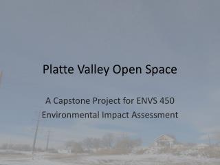 Platte Valley Open Space